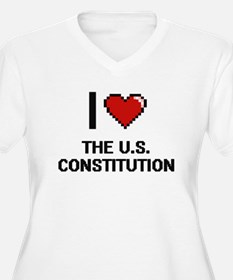 I love The U.S. Constitution dig Plus Size T-Shirt