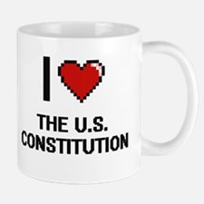 I love The U.S. Constitution digital design Mugs