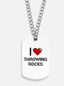 I love Throwing Rocks digital design Dog Tags