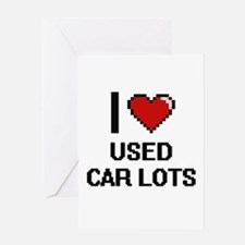 I love Used Car Lots digital design Greeting Cards