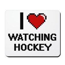 I love Watching Hockey digital design Mousepad