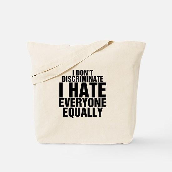 Hate Equally Tote Bag