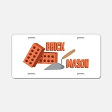 Brick Mason Aluminum License Plate