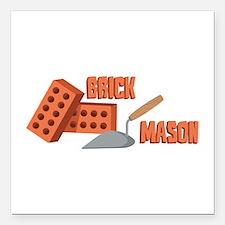 "Brick Mason Square Car Magnet 3"" x 3"""