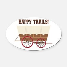 Happy Trails Oval Car Magnet