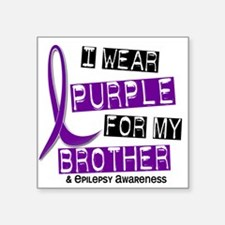 "Funny I wear purple ribbon for my sister Square Sticker 3"" x 3"""