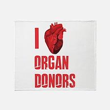 I love organ donors Throw Blanket