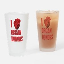 I love organ donors Drinking Glass