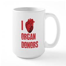 I love organ donors Mugs
