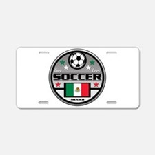 Live Love Soccer Mexico Aluminum License Plate