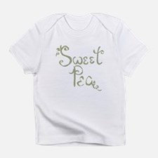 Sweet Pea Fun Quote Endearment Infant T-Shirt