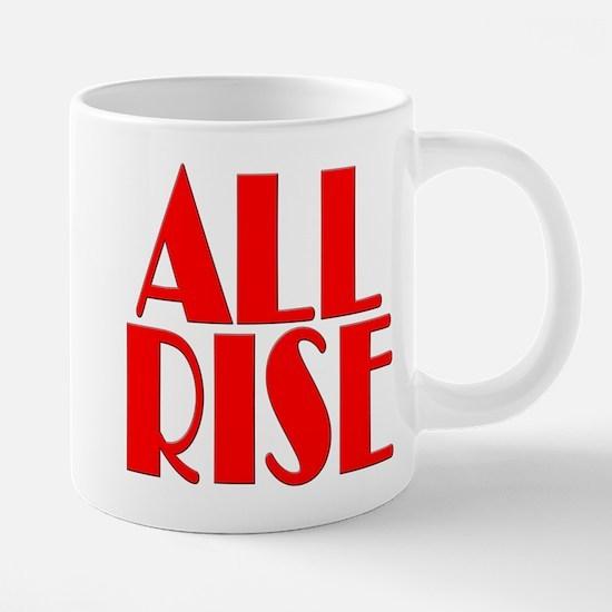All Rise Mugs