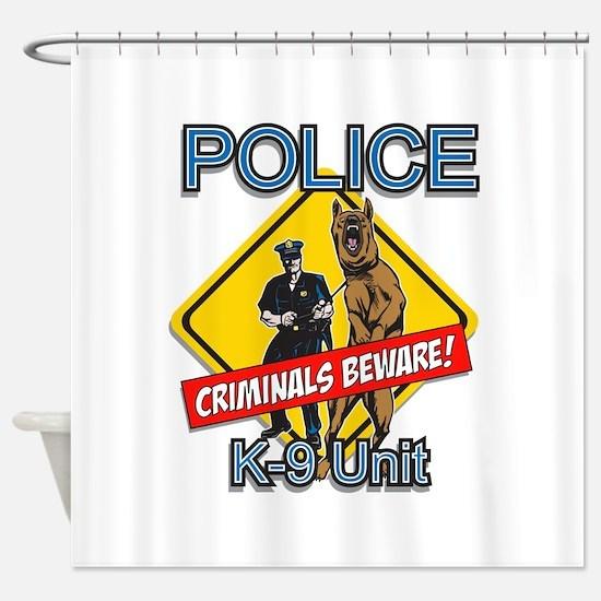 Criminals Beware Shower Curtain