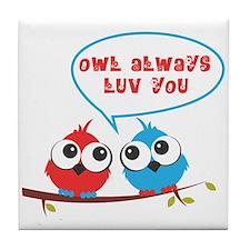 Owl always luv you Tile Coaster