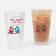 Owl always luv you Drinking Glass