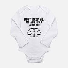 Don't Drop Me My Aunt Is A Lawyer Body Suit