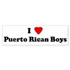 I Love Puerto Rican Boys Bumper Bumper Sticker