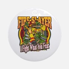 Fire Slayer Firefighter Round Ornament