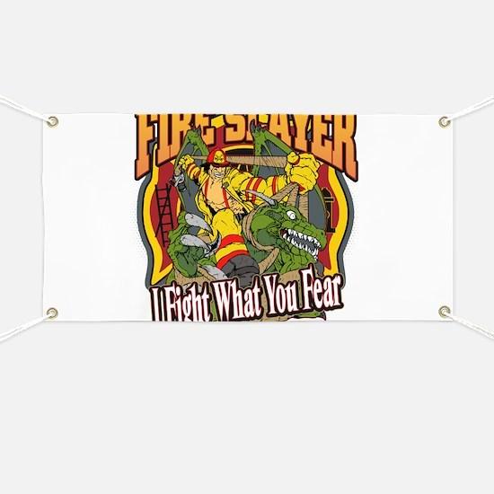 Fire Slayer Firefighter Banner