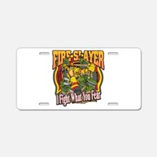 Fire Slayer Firefighter Aluminum License Plate