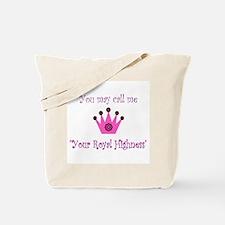 Your Royal Highness Tote Bag
