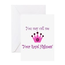 Your Royal Highness Greeting Card