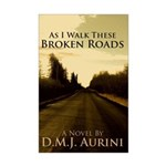 As I Walk These Broken Roads Mini Poster Print