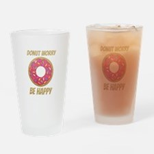 Donut Worry Be Happy Drinking Glass