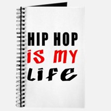 Hip Hop Is My Life Journal