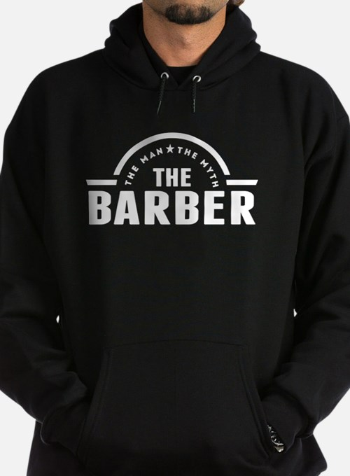The Man The Myth The Barber Hoody