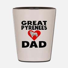 Great Pyrenees Dad Shot Glass