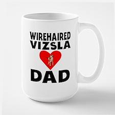 Wirehaired Vizsla Dad Mugs
