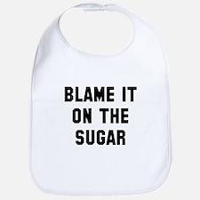 Blame it on the sugar Bib