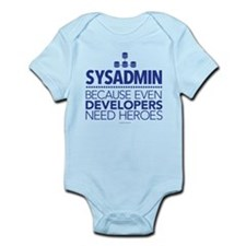 Developers Need Heroes Sysadmin Body Suit