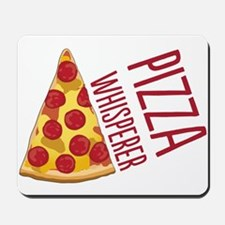 Pizza Whisperer Mousepad