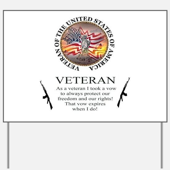 Veteran's Vow Yard Sign