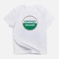 Funny All natural Infant T-Shirt