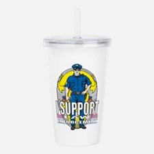 I Support Law Enforcem Acrylic Double-wall Tumbler