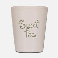 Sweet Pea Fun Quote Endearment Shot Glass