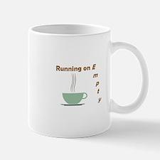Running on Empty Mugs