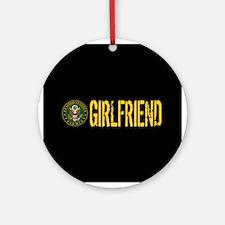 U.S. Army: Girlfriend Round Ornament