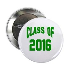 """Class of 2016 (green) 2.25"""" Button"""