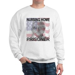 American Nursing Home Prisone Sweatshirt