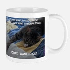 Today I want to cat (large) Mugs