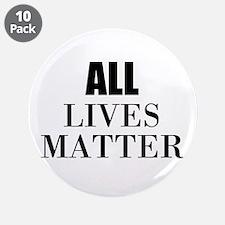 """All Lives Matter 3.5"""" Button (10 pack)"""