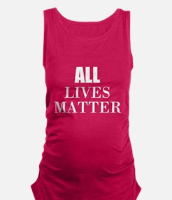 All Lives Matter Maternity Tank Top