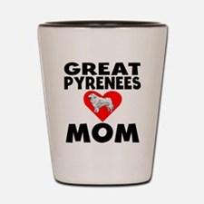Great Pyrenees Mom Shot Glass