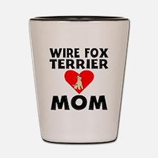 Wire Fox Terrier Mom Shot Glass