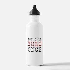 YOLO Once Water Bottle