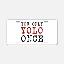 YOLO Once Aluminum License Plate